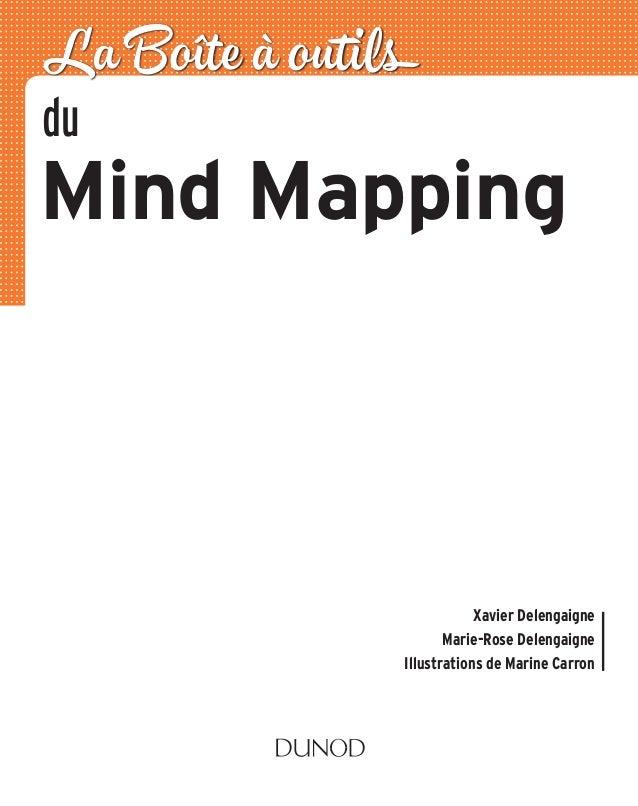 du Mind Mapping La Boîte à outils Xavier Delengaigne Marie-Rose Delengaigne Illustrations de Marine Carron