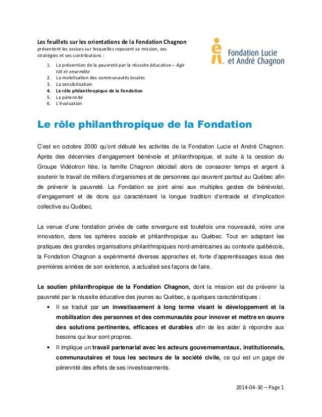 2014-04-30 – Page 1 Les feuillets sur les orientations de la Fondation Chagnon présentent les assises sur lesquelles repos...