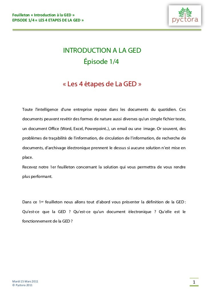Feuilleton « Introduction à la GED »EPISODE 1/4 « LES 4 ETAPES DE LA GED »                            INTRODUCTION A LA GE...