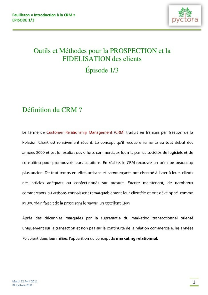 Feuilleton « Introduction à la CRM »EPISODE 1/3                Outils et Méthodes pour la PROSPECTION et la               ...