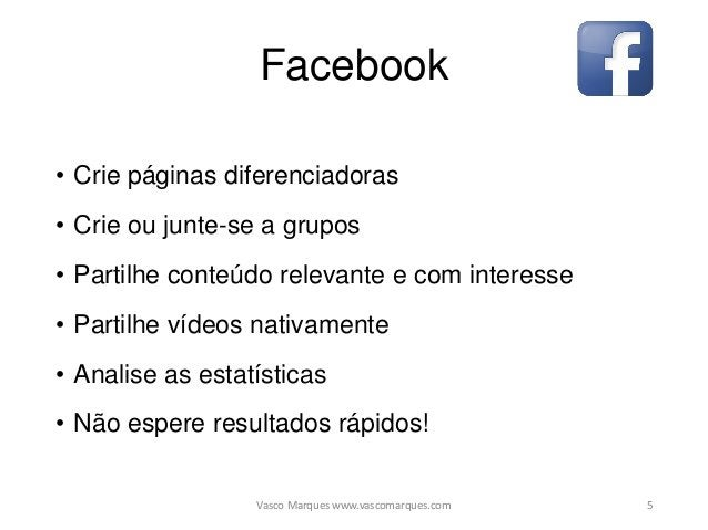 Facebook Vídeo • Vídeo nativo no Facebook com CTA • Miniatura personalizada • Partilha de vídeo YT no FB quando for releva...