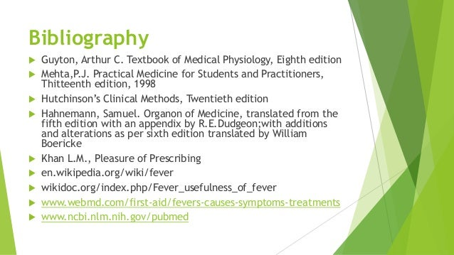 Bibliography  Guyton, Arthur C. Textbook of Medical Physiology, Eighth edition  Mehta,P.J. Practical Medicine for Studen...