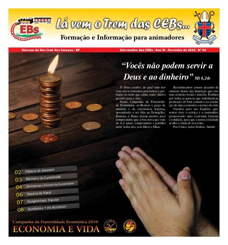 Lá vem o Trem das CEBs...                                  Formação e Informação para animadores      Diocese de São José ...