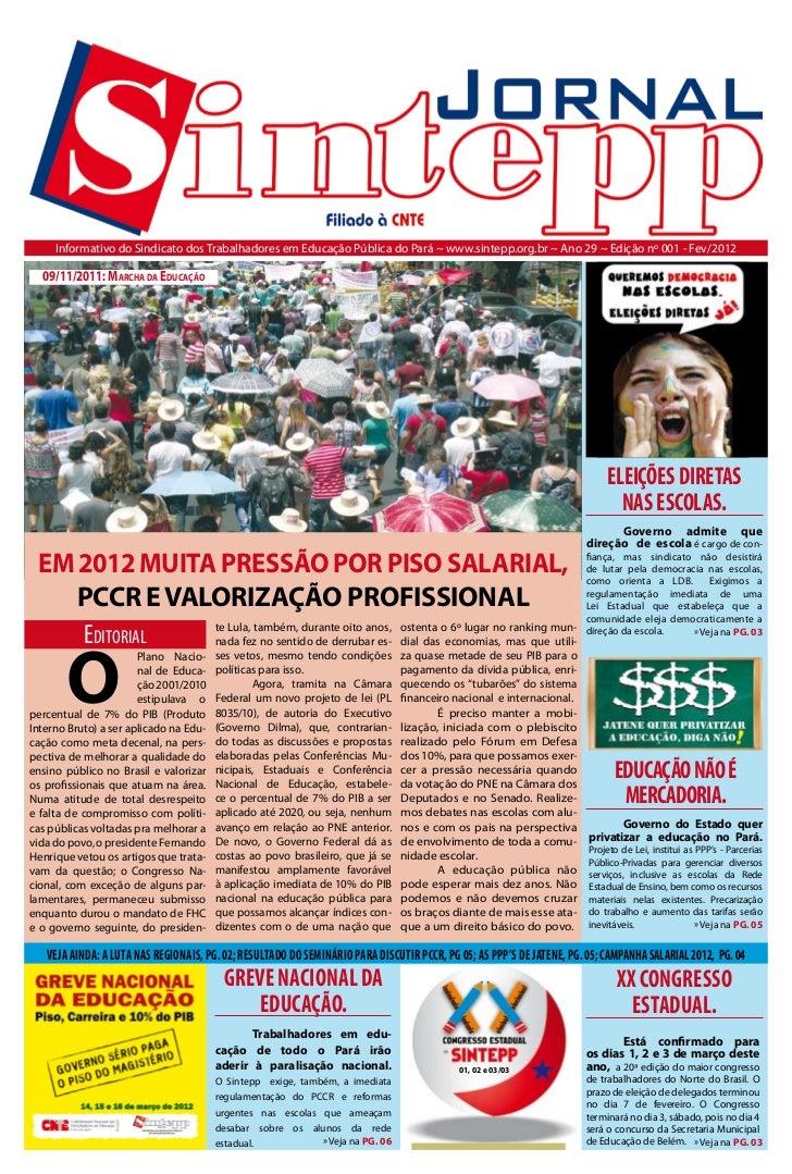 Informativo do Sindicato dos Trabalhadores em Educação Pública do Pará ~ www.sintepp.org.br ~ Ano 29 ~ Edição nº 001 - Fev...