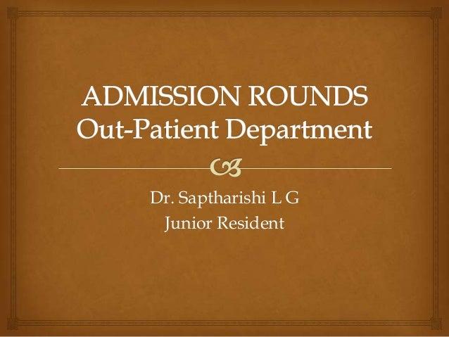 Dr. Saptharishi L G Junior Resident