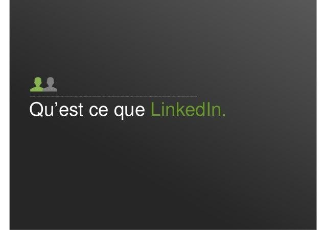 Qu'est ce que LinkedIn.