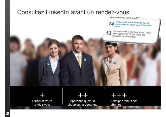 Utilisez LinkedIn.