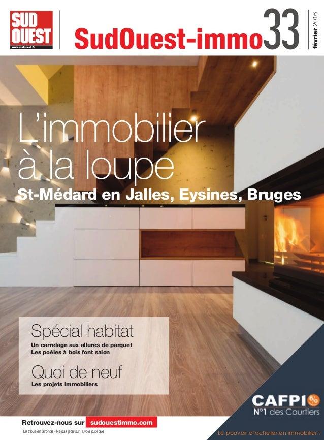 mag immo fevrier 2016 sud ouest. Black Bedroom Furniture Sets. Home Design Ideas