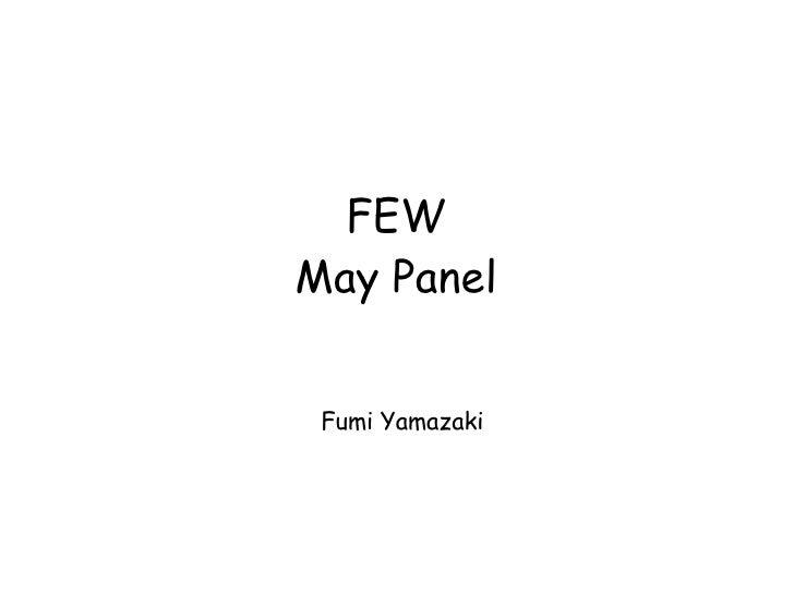 FEW May Panel    Fumi Yamazaki