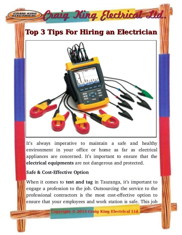 Top 3 Tips For Hiring an ElectricianTop 3 Tips For Hiring an Electrician It's   always   imperative   to   maintain   a   ...