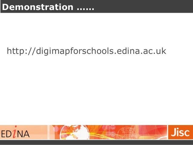 Demonstration ……  http://digimapforschools.edina.ac.uk