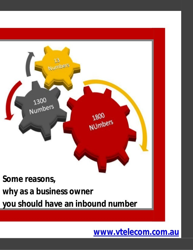 Some reasons, why as a business owner you should have an inbound number www.vtelecom.com.au