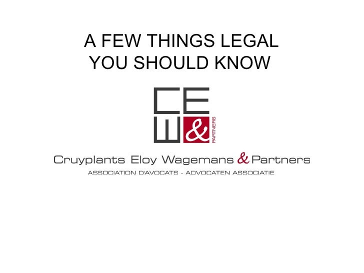 A FEW THINGS LEGAL YOU SHOULD KNOW