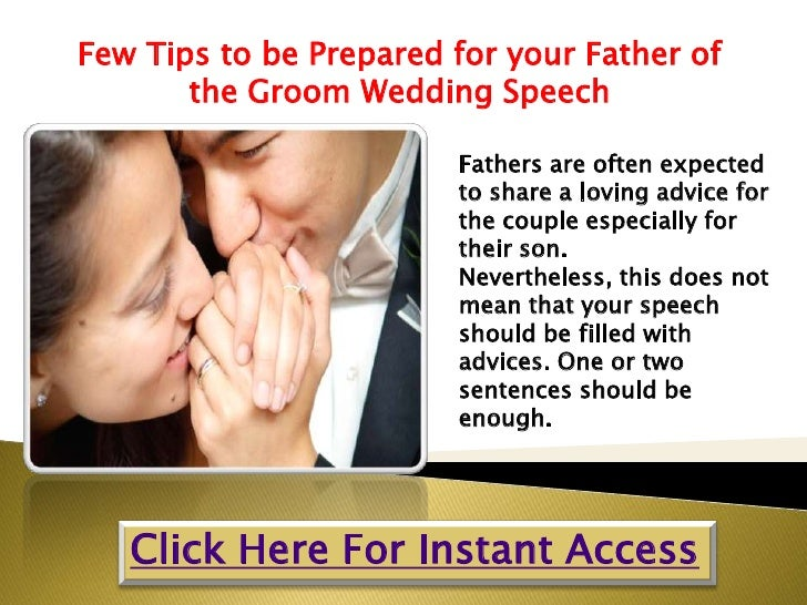 Father Of The Bride Speech Content: Few Tips To Be Prepared For Your Father Of The Groom