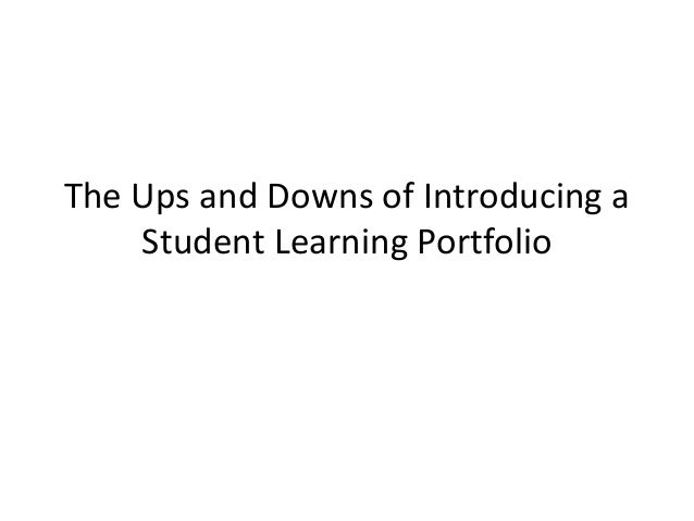 The Ups and Downs of Introducing a Student Learning Portfolio