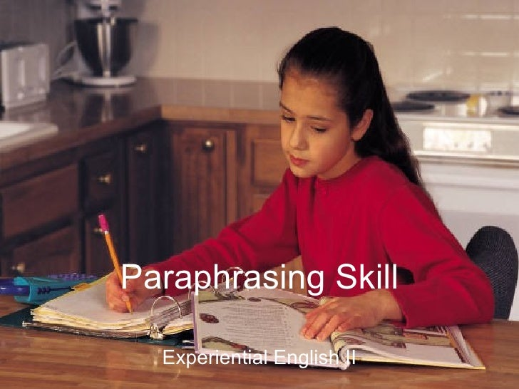 Paraphrasing Skill Experiential English II