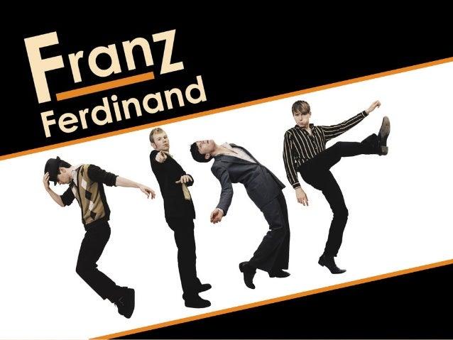 FRANZ FERDINAND skotská indie rocková hudební skupina