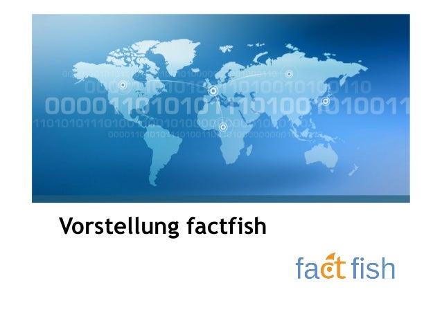 Vorstellung factfish