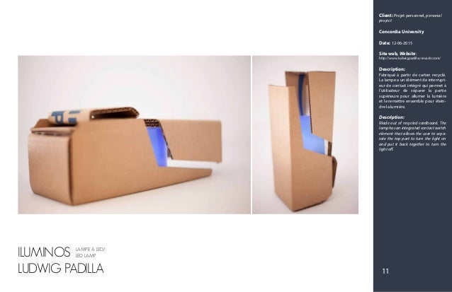 Client: Projet personnel, personal project Concordia University Date: 12-06-2015 Site web, Website: http://www.ludwigpadil...
