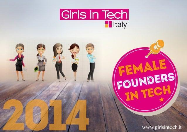 2014 Female FOUnders in tech www.girlsintech.it