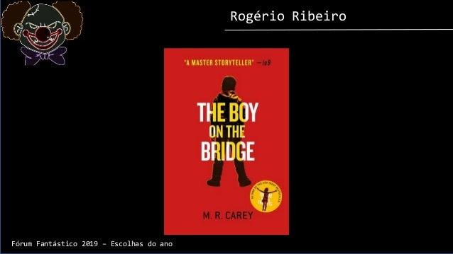 Rogério Ribeiro Fórum Fantástico 2019 – Escolhas do ano