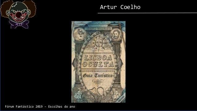 Artur Coelho Fórum Fantástico 2019 – Escolhas do ano