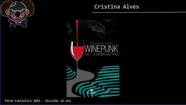 Cristina Alves Fórum Fantástico 2019 – Escolhas do ano