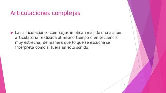 Articulaciones complejas Slide 2