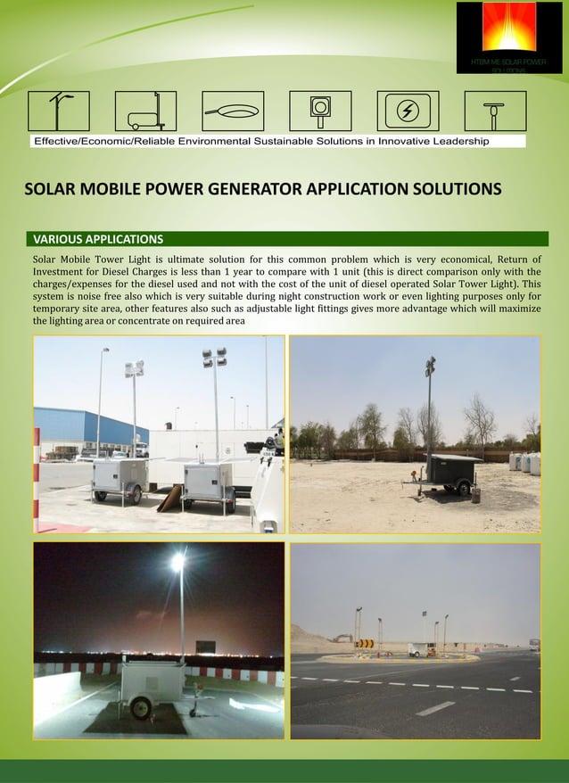 SOLAR MOBILE POWER GENERATOR HTBM Solar Mobile Power Generator is our most compact trailer based solar Generator, design f...