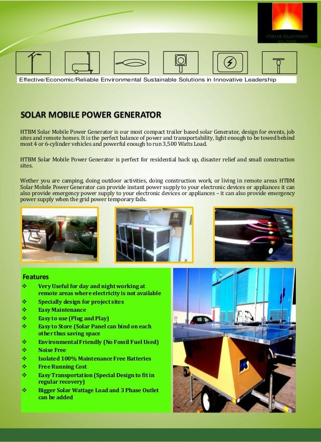 SOLAR MOBILE CARAVAN Another Innovative leadership of HTBM in sustainable energy is Mobile Solar Caravan which provide cle...