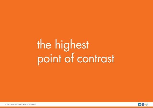 the highest point of contrast © Fabio Arangio - Graphic designer & instructor