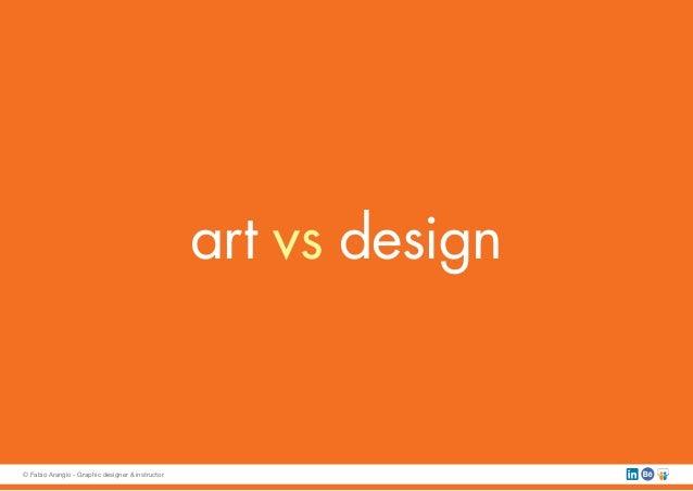 art vs design © Fabio Arangio - Graphic designer & instructor