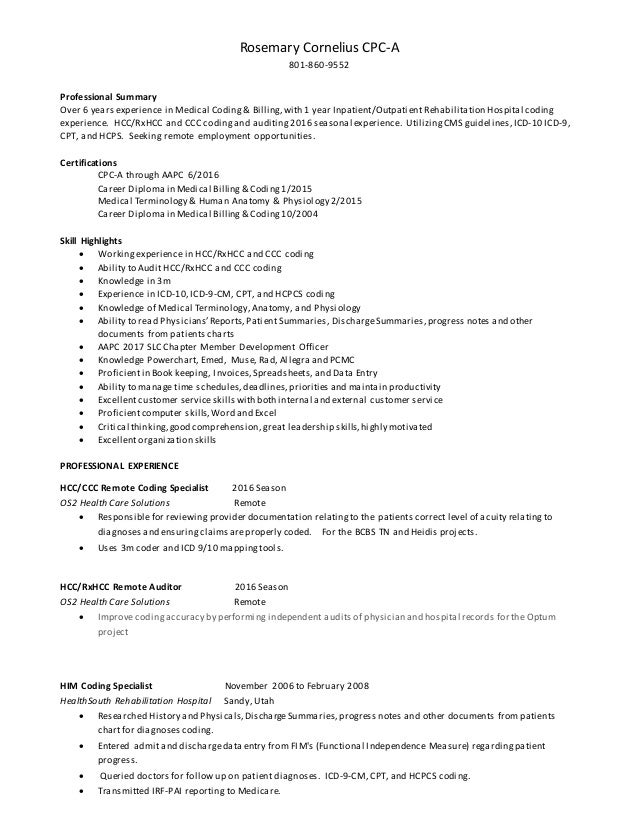 rosemary cornelius medical coding resume rosemary cornelius cpc a 801 860 9552 professional summary over 6 years experience