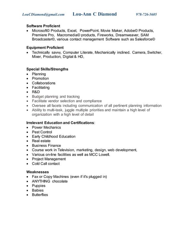 LouCDiamond@gmail.com Lou-Ann C Diamond 978-726-5605 Software Proficient  Microsoft© Products, Excel, PowerPoint, Movie M...