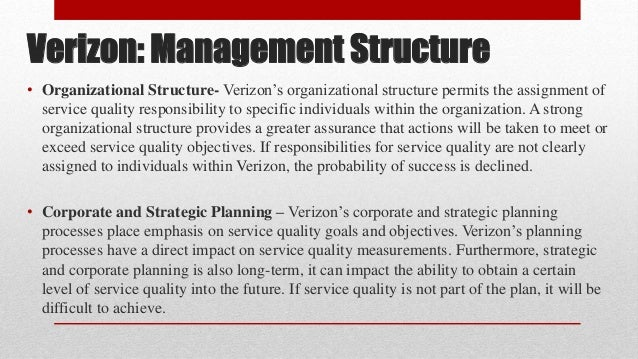 organizational planning verizon Organisational structure of verizon wireless : cellco partnership, doing business as verizon wireless, is a wireless phone provider that owns and.