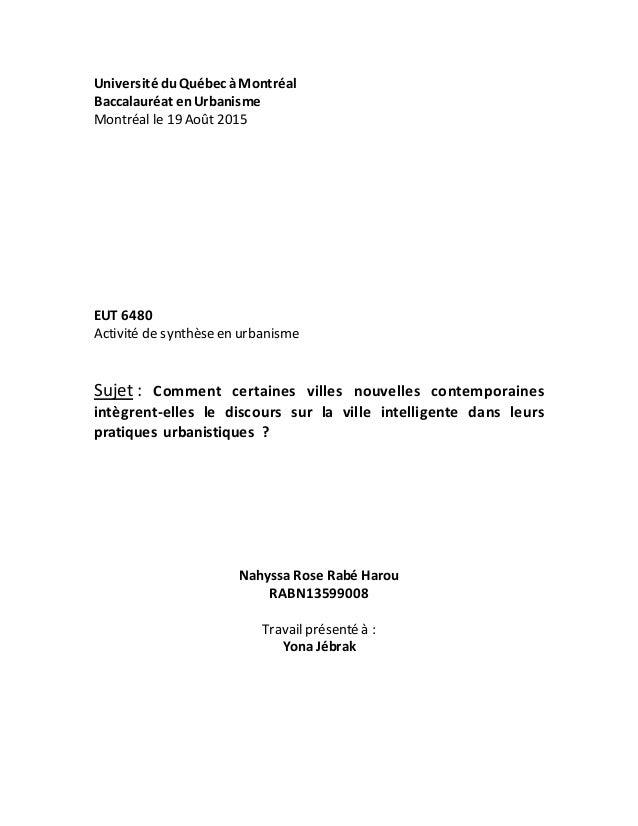 Université duQuébec àMontréal Baccalauréat enUrbanisme Montréal le 19 Août 2015 EUT 6480 Activité de synthèseen urbanisme ...