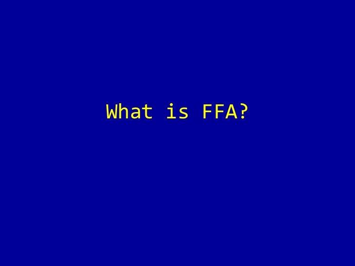 What is FFA?<br />