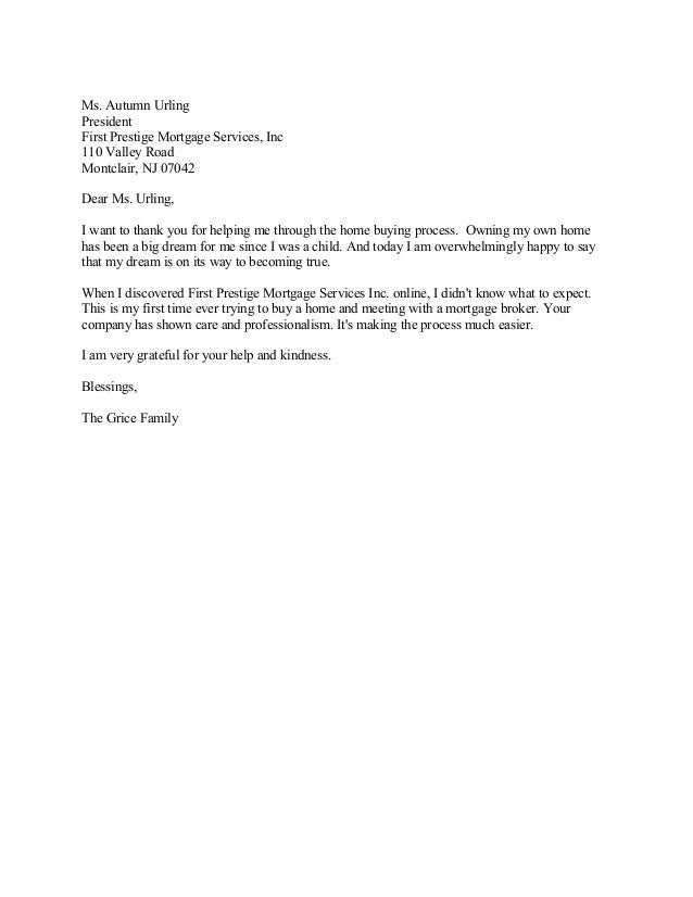 Ms. Autumn Urling President First Prestige Mortgage Services, Inc 110 Valley Road Montclair, NJ 07042 Dear Ms. Urling, I w...