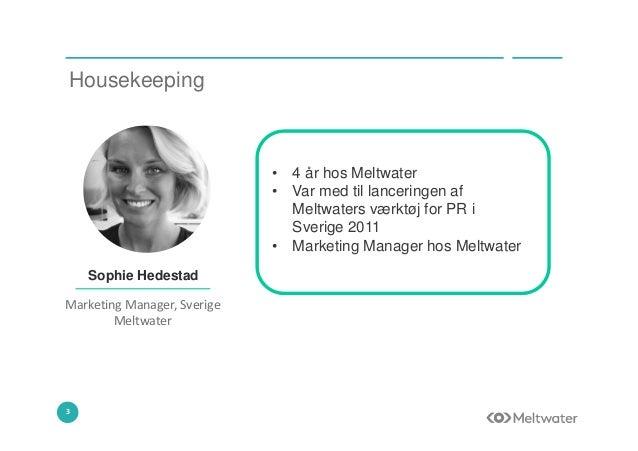 Få fart på din PR - Caroline Heegaard - Meltwater Slide 3