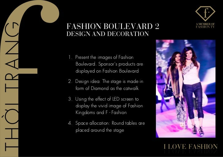 fashIon BoUlevaRD 2DesIGn anD DeCoRaTIon1. Present the images of Fashion   Boulevard. Sponsor's products are   displayed o...