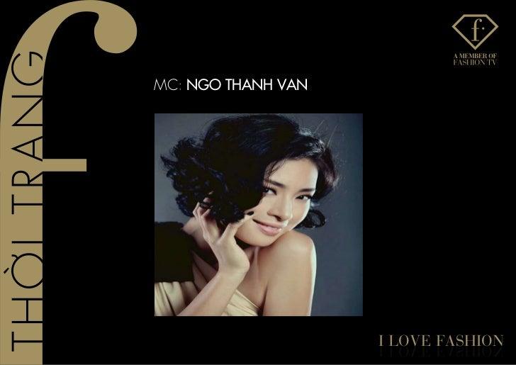MC: NGO THANH VAN                    I love fashIon                    noIhsaf evol I