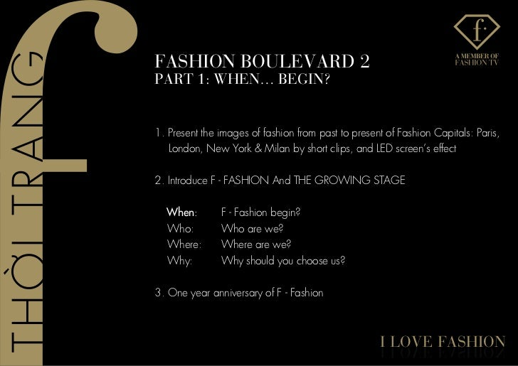 fashIon BoUlevaRD 2PaRT 1: When… BeGIn?1. Present the images of fashion from past to present of Fashion Capitals: Paris,  ...
