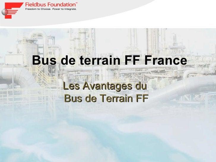 Bus de terrain FF France Les Avantages du  Bus de Terrain FF