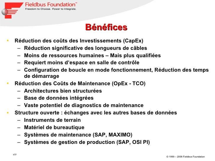 Bénéfices  <ul><li>Réduction des coûts des Investissements (CapEx) </li></ul><ul><ul><li>Réduction significative des longu...