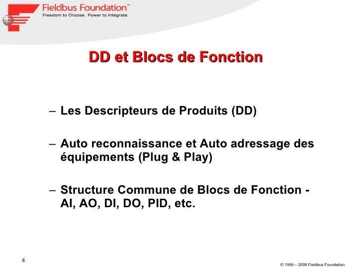 DD et Blocs de Fonction <ul><ul><li>Les Descripteurs de Produits (DD) </li></ul></ul><ul><ul><li>Auto reconnaissance et Au...