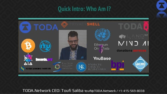 FFCON19:  Effectively Using AI in Decentralized Ecosystems (Toufi Saliba, CEO, TODA.Network) Slide 2