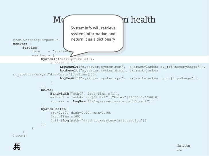 Monitoring system health                            SystemInfo will retrieve                             SystemInfo will r...