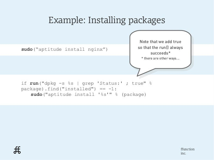 Example: Installing packages                                         Note that we add true                                ...