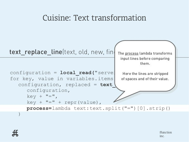 Cuisine: Text transformationtext_replace_line(text, old, new, find=..,process lambda transforms                           ...