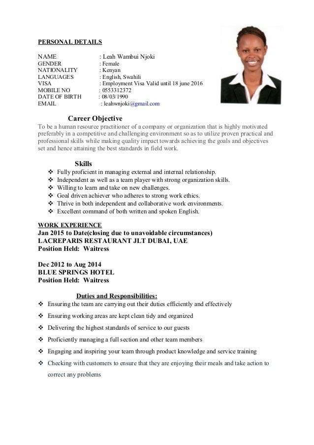 Leah Waitress Update Cv. PERSONAL DETAILS NAME : Leah Wambui Njoki GENDER :  Female NATIONALITY : Kenyan LANGUAGES : English ...  Resume For Waitress